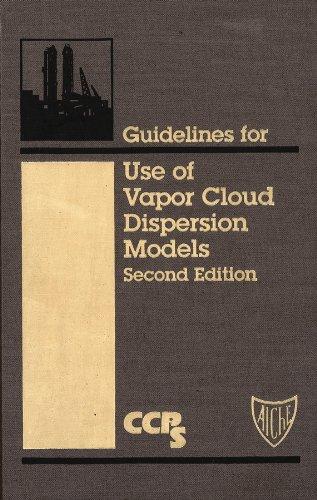 9780816907021: Guidelines for Use of Vapor Cloud Dispersion Models