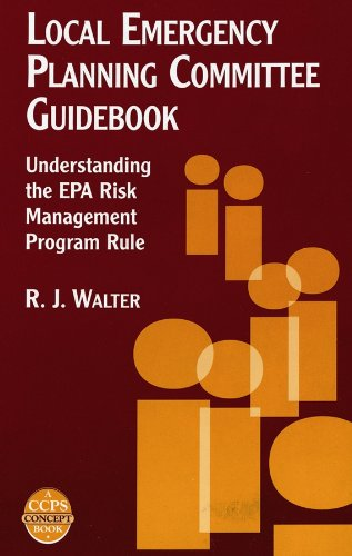 9780816907496: Local Emergency Planning Committee Guidebook: Understanding the EPA Risk Management Program Rule (A CCPS Concept Book)