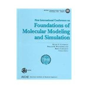 9780816908394: Foundations of Molecular Modeling and Simulation: Proceedings of Thefirst International Conference on Molecular Modeling and Simulation Keystone, Colorado, July 23-28, 2000 (Aiche Symposium Series)