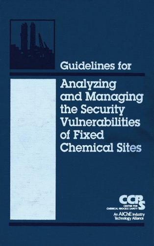 9780816908776: Guidelines for Analyzing and Managing the Security Vulnerabilities of Fixed Chemical Sites