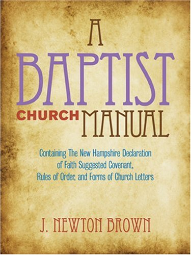 9780817000158: The Baptist Church Manual
