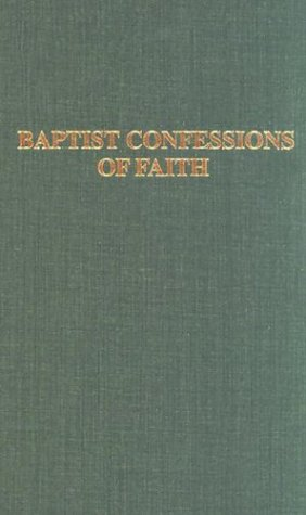 9780817000165: Baptist Confessions of Faith