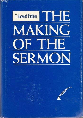 The Making of the Sermon