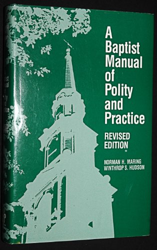 9780817002992: Baptist Manual of Polity and Practice