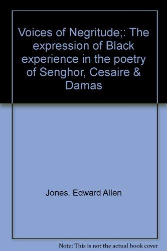 Voices of Negritude: The Expression of Black: Edward A. Jones