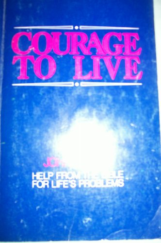 9780817006976: Courage to live