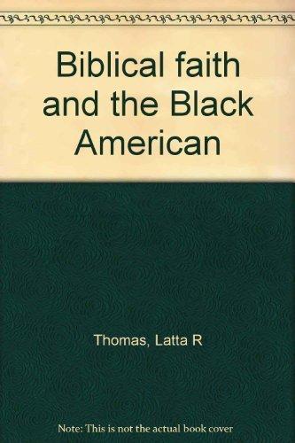 9780817007188: Biblical faith and the Black American
