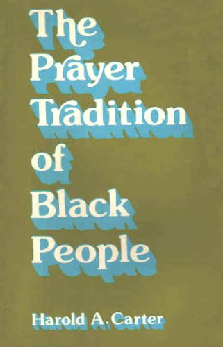 9780817007812: The Prayer Tradition of Black People
