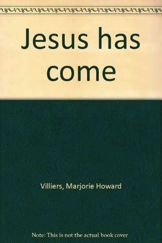 9780817008109: Jesus has come