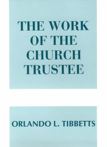 9780817008253: The Work of the Church Trustee