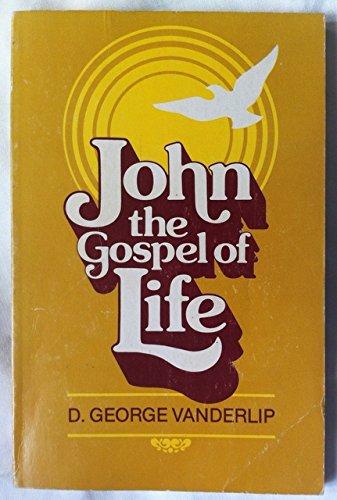 9780817008260: John: The Gospel of Life