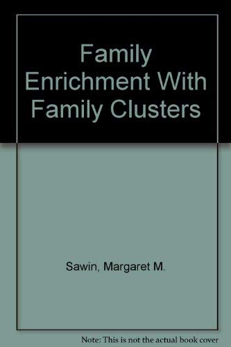 9780817008307: Family Enrichment With Family Clusters