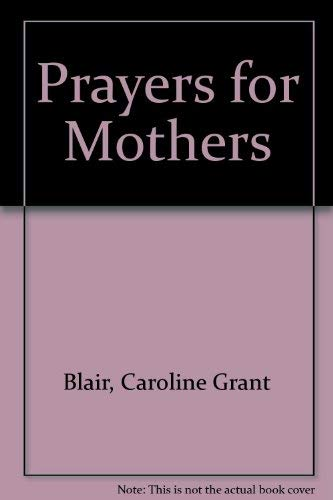9780817008642: Prayers for Mothers