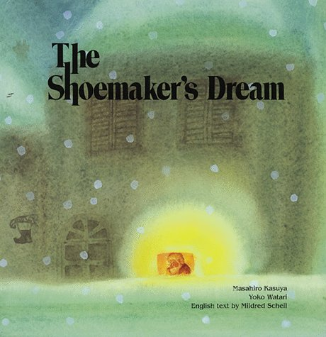 The Shoemakers Dream: Mildred Schell
