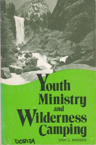 9780817009625: Youth Ministry and Wilderness Camping