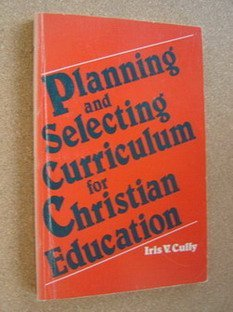 9780817009878: Planning and Selecting Curriculum for Christian Education
