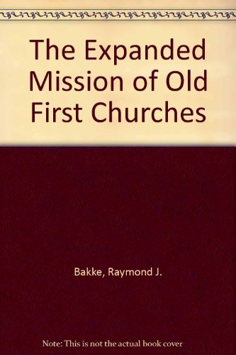 9780817011000: The Expanded Mission of Old First Churches