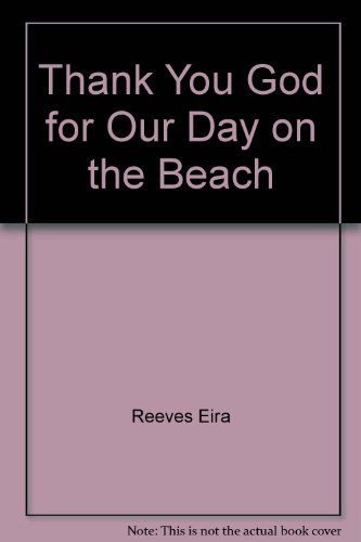 9780817011345: Thank You God for Our Day on the Beach