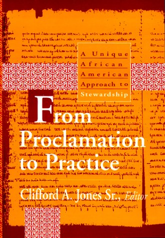 9780817011925: From Proclamation to Practice: A Unique African American Approach to Stewardship