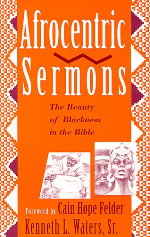 9780817011994: Afrocentric Sermons: The Beauty of Blackness in the Bible