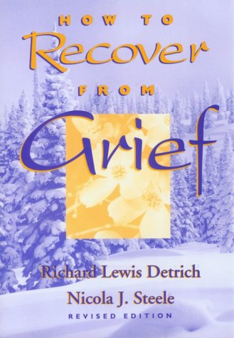 9780817012373: How to Recover from Grief