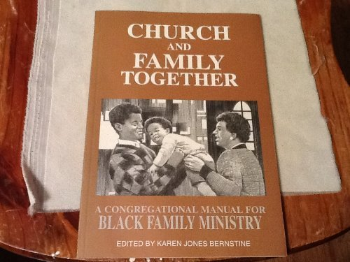 9780817012434: Church and Family Together: A Congregational Manual for Black Family Ministry