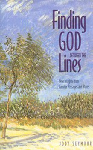 9780817012694: Finding God Between the Lines: New Insights from Familiar Passages and Places