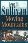 9780817012892: Moving Mountains: The Principles and Purposes of Leon Sullivan