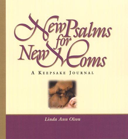 9780817012984: New Psalms for New Moms: A Keepsake Journal