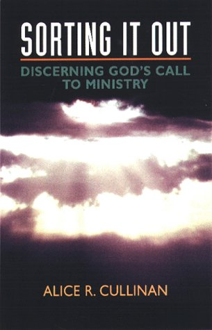 9780817013028: Sorting It Out: Discerning God's Call to Ministry