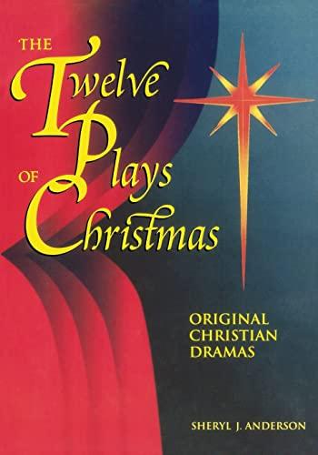 9780817013127: The Twelve Plays of Christmas: Original Christian Dramas