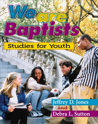 9780817013226: We Are Baptists: Studies for Youth