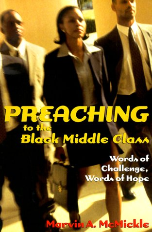 9780817013288: Preaching to the Black Middle Class: Words of Challenge, Words of Hope