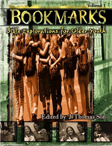 9780817013318: Bookmarks: Bible Explorations for Older Youth (Bookmarks, Vol 1)