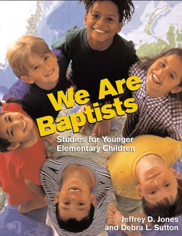 9780817013417: We Are Baptists: Studies for Younger Elementary Children