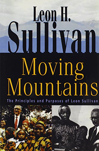 9780817013608: Moving Mountains: The Principles and Purposes of Leon Sullivan
