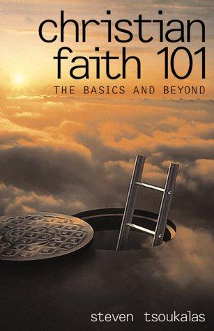 9780817013615: Christian Faith 101: The Basics and Beyond