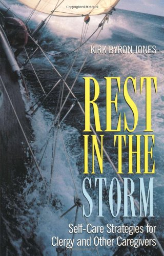 9780817013936: Rest in the Storm: Self-Care Strategies for Clergy and Other Caregivers
