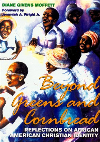 9780817014179: Beyond Greens and Cornbread: Reflections on African American Christian Identity