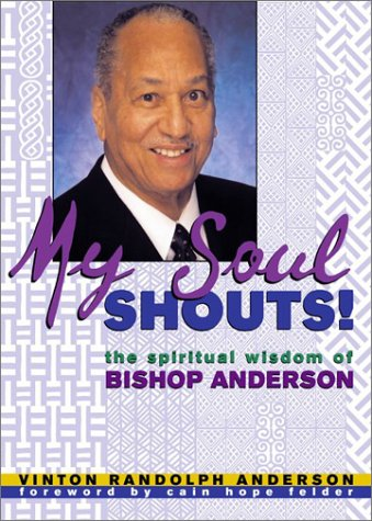 9780817014414: My Soul Shouts: The Spiritual Wisdom of Bishop Anderson