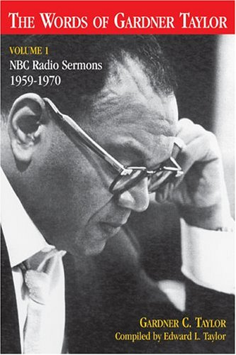 9780817014667: Words Of Gardner Taylor: Nbc Radio Sermons 1959-1970