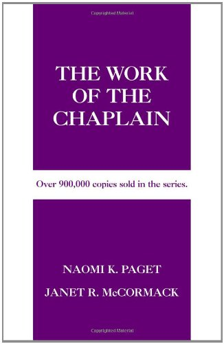The Work of the Chaplain (Work of the Church) 9780817014995 An ideal starting point for all, including seminarians, who are exploring a call to chaplaincy ministry. Unlike most other books in this field which are specific to one form of chaplaincy and are often written from an autographical viewpoint only, this new resource meets a critical need for an introductory and overview look at chaplaincy in general.