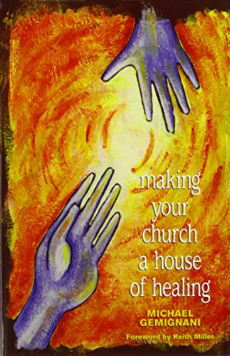 Making Your Church a House of Healing