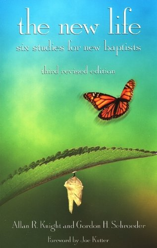 9780817015633: The New Life: Six Studies for New Baptists