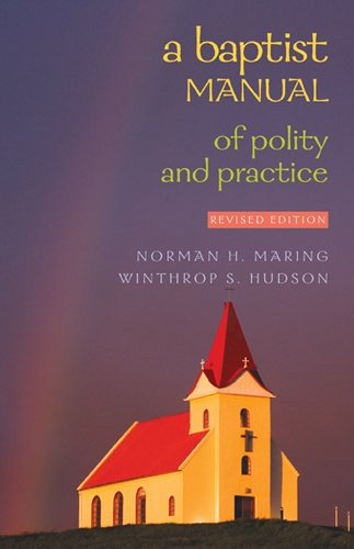 9780817017026: A Baptist Manual of Polity and Practice