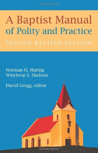 9780817017132: A Baptist Manual of Polity and Practice