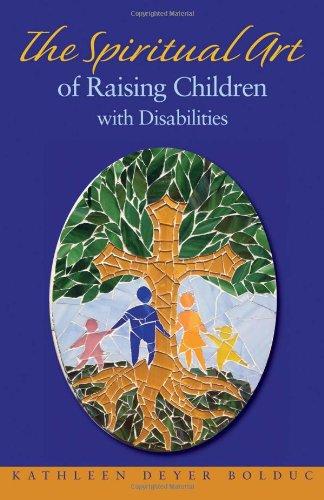 9780817017446: The Spiritual Art of Raising Children with Disabilities