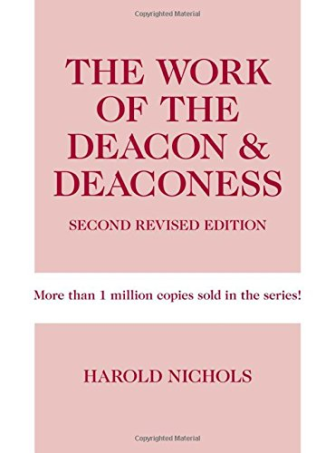 9780817017552: The Work of the Deacon & Deaconess (Work of the Church)