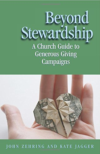 9780817017668: Beyond Stewardship: A Church Guide to Generous Giving Campaign