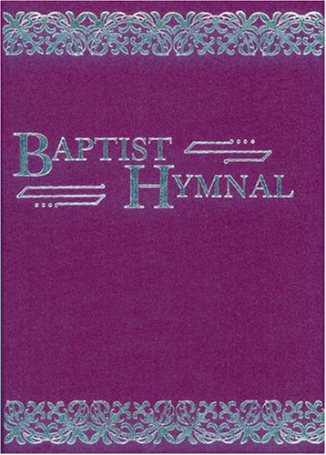 9780817090012: Baptist Hymnal: For Use in the Church and Home